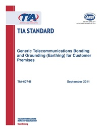 TIA-607-B - Generic Telecommunications Bonding and Grounding (Earthing) for Customer Premises